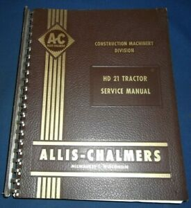 Allis Chalmers Hd21 Crawler Tractor Dozer Service Shop Repair Manual Book