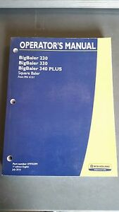 New Holland 230 330 340 Big Square Baler Operator s Manual 47976299