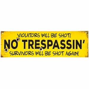 No Trespassin Embossed Vintage Style Metal Signs Man Cave Garage 69 15 X 4 1 2