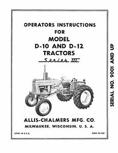 New Allis Chalmers D10 D12 Series 3 Tractor Operators Manual Reproduction