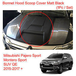 For Mitsubishi Pajero Montero Sport Bonnet Hood Scoop Cover Matt Black 15 16 17