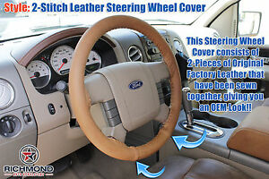 2006 Ford F 150 King Ranch F150 leather Steering Wheel Cover 2 stitch Style