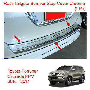 Rear Tailgate Bumper Step Cover Chrome For Toyota Fortuner Crusade Ppv 2015 2017