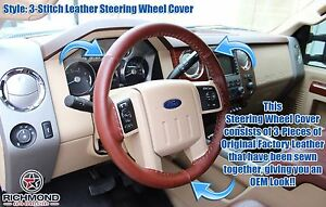 2008 2009 Ford F250 F350 King Ranch leather Steering Wheel Cover 3 stitch Style