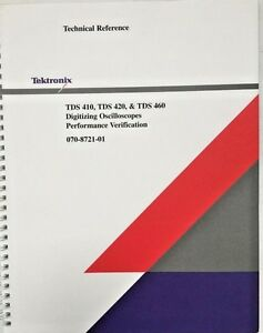 Tektronix Tds 410 Tds 420 Tds 460 Technical Reference P n 070 8721 01