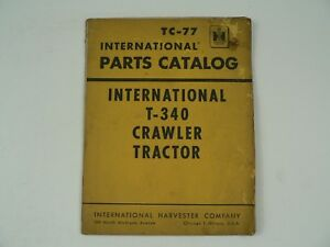 Service Parts Catalog International Harvester Tc 77 T 340 Crawler Tractor 1959