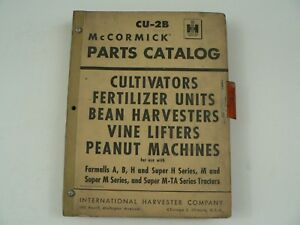 Mccormick Parts Catalog International Harvester Cu 2b Cultivators Peanut 1955