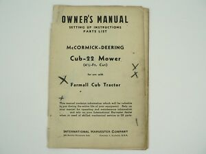 Cub 22 Mower Farmall Cub Tractor Owners Manual Parts List Mccormick Deering 1947