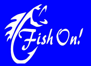 Fish On Decal Sticker Quality Vinyl Buy 2 Get One Free