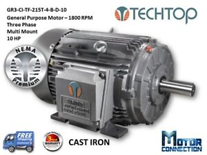 10 Hp Electric Motor Gen Purp 1800 Rpm 3 phase 215t Cast Iron Nema Premium