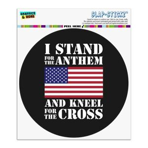 I Stand For The Flag Kneel Cross Usa Circle Bumper Window Sticker