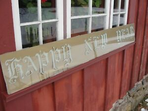 Antique Happy New Year Glass Sign Salvage Victorian Script 70 L X 9 1 2 H