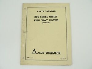 Parts Catalog Allis Chalmers 800 Series Offset Two Way Plows Oxnard Vtg 1968