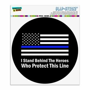 I Stand Behind Thin Blue Line American Circle Bumper Window Sticker