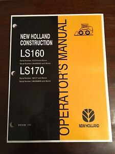 Fits New Holland Skid Steer Ls160 Ls170 Owner Operator s Manual