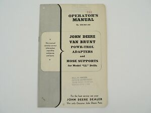 John Deere Van Brunt Power trol Adapters hose Supports Ll Drills Owners Manual