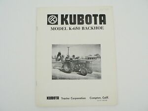 Vintage Kubota Tractor Model K 650 Backhoe Owners Manual Service Parts List