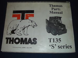 Thomas T135 s Series Skid Steer Loader Parts Manual Book Catalog Original