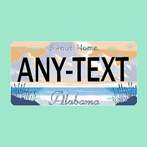 Alabama Personalized License Plate Any Text Custom Customized Auto Tag Sign