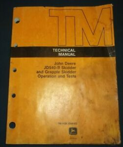 John Deere Jd540b 540b Skidder Technical Service Shop Op Test Manual Book Tm1139