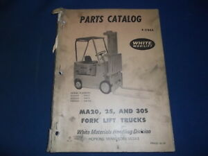 White Ma20 Ma25 Ma30s Forklift Lift Truck Forklift Parts Book Manual