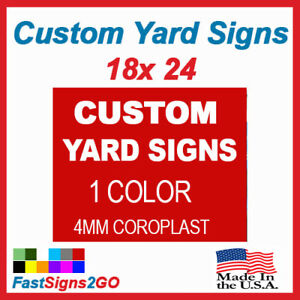 10 18x24 Yard Signs Custom Double Sided One Color