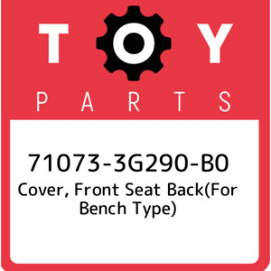 71073 3g290 B0 Toyota Cover Front Seat Back For Bench Type 710733g290b0 New G