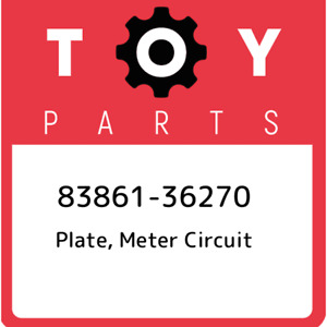 83861 36270 Toyota Plate Meter Circuit 8386136270 New Genuine Oem Part