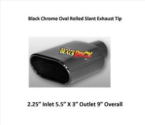 Brand New Black Chrome Exhaust Tip Oval Rolled Slant Weld On 2 25 In 5 5x3 Out