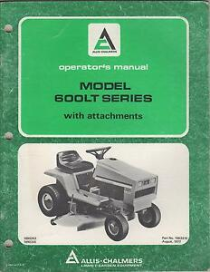 1978 Allis chalmers Lawn And Garden Tractor Model 600lt Series Operator s Manual