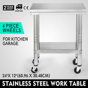 24 x12 Kitchen Stainless Steel Work Table Storage Capacity And 4 Caster Wheels