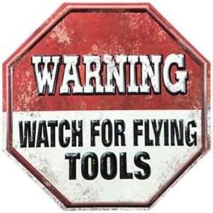 Watch For Flying Tools Metal Vintage Style Metal Signs Man Cave Garage Decor 69