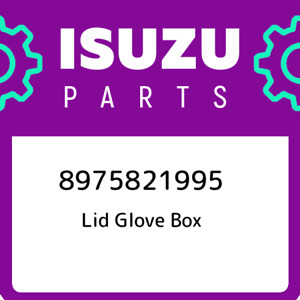 8975821995 Isuzu Lid Glove Box New Genuine Oem Part