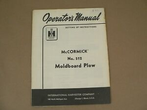 International Harvester Owners Manual Mccormick No 512 Moldboard Plow 1961