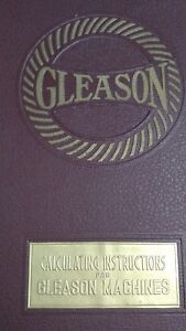 Vintage Gleason Manual calculating Instructions For Gleason Machines ships Free
