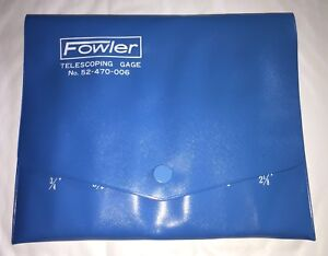 Fowler Telescoping Gage Set No 52 470 006 in Original Case
