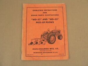 Allis Chalmers Wd 52 Wd 53 Pick up Plows Owners Manual Parts List Catalog Vtg
