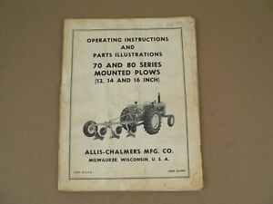 Allis Chalmers 70 80 Series Mounted Plows Owners Manual Parts List Catalog Vtg