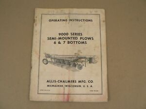 Allis Chalmers 9000 Series Semi Mounted Plows Owners Manual Adjustments Vintage
