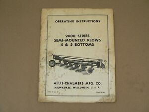Allis Chalmers 9000 Series Semi mounted Plows Owners Manual Vintage Setting Up