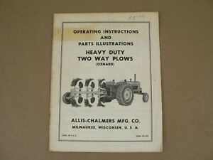 Allis Chalmers Heavy Duty Two Way Plows Oxnard Owners Manual Parts Catalog List