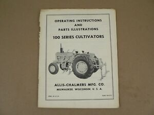 Allis Chalmers 100 Series Cultivators Owner Manual Service Parts Repair List Vtg