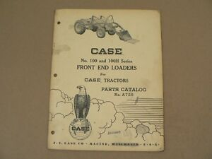 Model 100 100h Front End Loaders Case Tractors Service Repair Parts Catalog 1956
