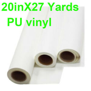 20 x 27yards Roll White Color Printable Heat Transfer Vinyl For T shirt Pu Vinly