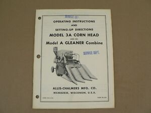 Allis Chalmers 3a Corn Head Used On Model A Gleaner Combine Owners Manual Vtg
