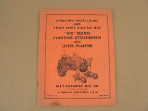 Allis Chalmers Wd Bedder Planting Attachments Lister Planter Owners Manual Vtg