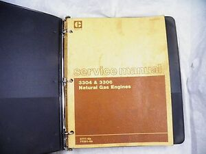 Cat Caterpillar 3304 3306 Natural Gas Engine Service Manual 7y291 up 37y1 up