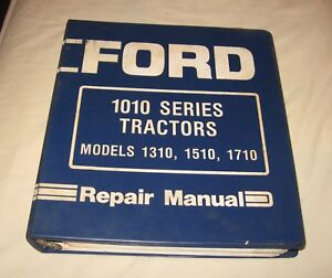 Ford 1310 1510 1710 1710 Offset Tractor Repair Manual In Ford 3 Ring Binder