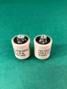 2 Hec Ht57 0602 25 Pf 10 High Voltage Door Knob Capacitor 15 Kvdc Np0
