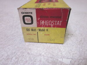 Ohmite 0458 1500 Ohms 100w Model K Rheostat new In Box
